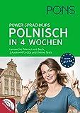 PONS Power-Sprachkurs Polnisch in 4 Wochen: Lernen Sie Polnisch mit Buch, 2 Audio+MP3-CDs und Online-Tests