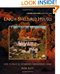 Earth-Sheltered Houses: How to Build...