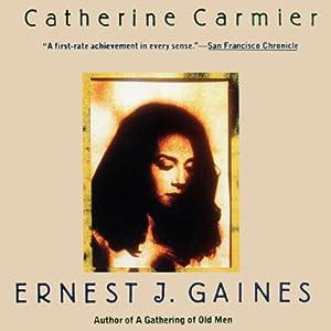 Catherine Carmier | [Ernest J. Gaines]
