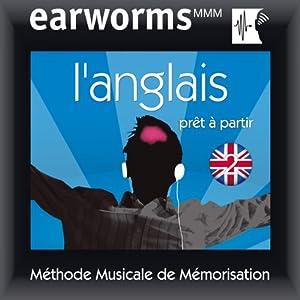 Earworms MMM - l'Anglais: Prêt à Partir Vol. 2 | [earworms MMM]