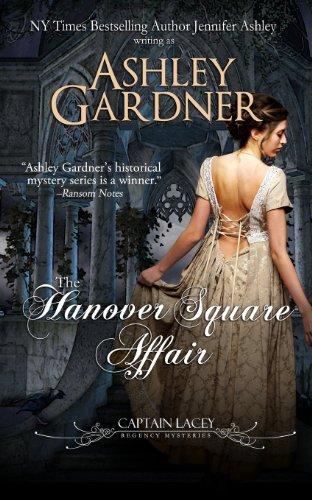 Buchseite und Rezensionen zu 'The Hanover Square Affair: Captain Lacey Regency Mysteries' von Ashley Gardner