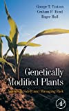 img - for Genetically Modified Plants: Assessing Safety and Managing Risk book / textbook / text book