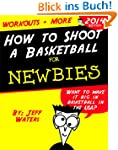 How to Shoot a Basketball: Shooting D...