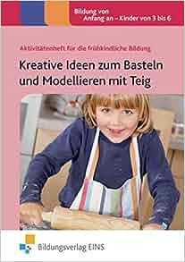 Kreative Ideen zum Basteln und Modellieren mit Teig: Lynne