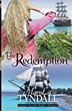 The Redemption (Legacy of the Kings Pirates) (Volume 1)