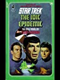 img - for The IDIC Epidemic (Star Trek: The Original Series) book / textbook / text book