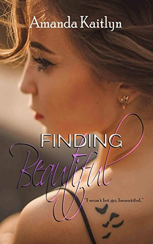 Finding Beautiful by Amanda Kaitlyn