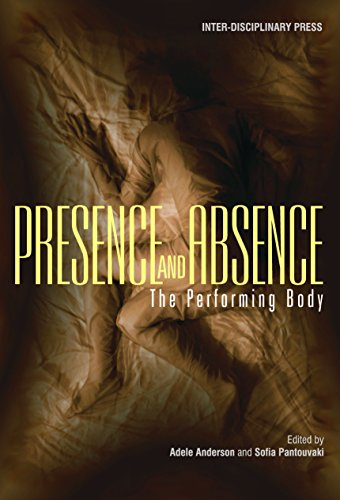 Presence and Absence: The Performing Body