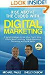 Rise Above the Cloud with Digital Mar...