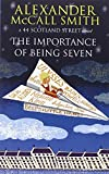 The Importance of Being Seven. Alexander McCall Smith