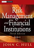 img - for Risk Management and Financial Institutions, + Web Site (Wiley Finance) book / textbook / text book