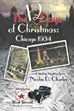 img - for The 12 Days of Christmas: Chicago 1934 (Madcap Mystery) book / textbook / text book
