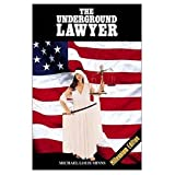 img - for The Underground Lawyer book / textbook / text book
