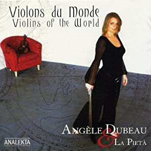 Violins of the World- Violons du Monde