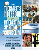 img - for Therapist's Notebook for Integrating Spirituality in Counseling, Vol. 1: Homework, Handouts, and Activities for Use in Psychotherapy (Haworth Practical Practice in Mental Health) (v. 1) book / textbook / text book