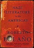 Nazi Literature in the Americas (0330513885) by Bolano, Roberto