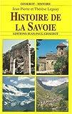 echange, troc Jean-Pierre Leguay, Thérèse Leguay - Histoire de la Savoie