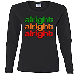 Alright Alright Alright Retro Ladies Missy Fit long sleeve T-Shirt