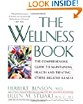 The Wellness Book: The Comprehensive...