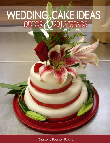 Wedding Cake Suggestions Decor 2012 Trends