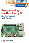 Programming the Raspberry Pi, Second...