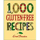 1,000 Gluten-Free Recipesby Carol Fenster
