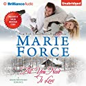 All You Need Is Love: Green Mountain, Book 1 (       UNABRIDGED) by Marie Force Narrated by Kate Rudd