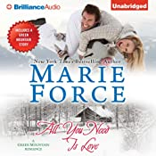 All You Need Is Love: Green Mountain, Book 1 | [Marie Force]
