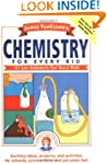 Janice VanCleave's Chemistry for Ever...