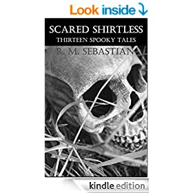 Scared Shirtless: Thirteen Spooky Tales