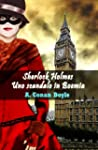 Sherlock Holmes: Uno scandalo in Boem...