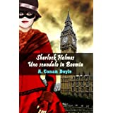 Sherlock Holmes: Uno scandalo in Boemia (Edizione bilingue: italiano-inglese)di Arthur Conan Doyle