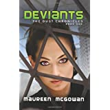 Deviantsby Maureen McGowan