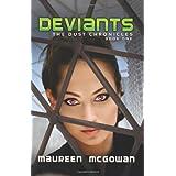 Deviantsby Maureen McGowan