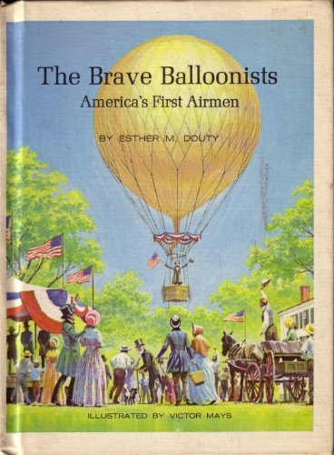 The Brave Balloonist: America's First Airmen PDF