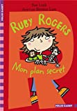"Afficher ""Ruby Rogers, mon plan secret"""