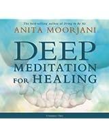 Deep Meditation for Healing