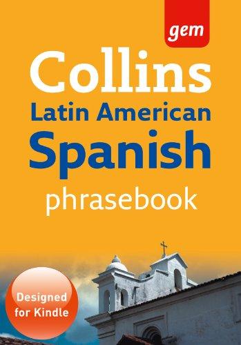 Latin American Spanish Phrasebook (Collins Gem)