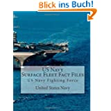 US Navy Surface Fleet Fact Files: US Navy Fighting Force