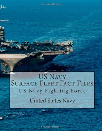 us-navy-surface-fleet-fact-files-us-navy-fighting-force