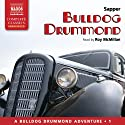 Bulldog Drummond (       UNABRIDGED) by Sapper Narrated by Roy McMillan