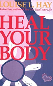 Cover of &quot;Heal Your Body&quot;