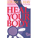 Heal Your Bodyby Louise L. Hay