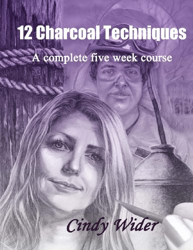 12 Charcoal Techniques: A Complete Five Week Course