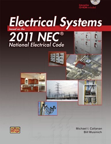 electrical-systems-based-on-the-2011-nec-by-michael-i-callanan-2010-11-19