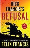 Felix Francis Dick Francis's Refusal (Core)