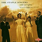 echange, troc The Staple Singers - Come Up In Glory