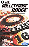 The Bulletproof Badge (Just Cause Universe Book 8)