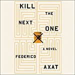 Kill the Next One   Federico Axat