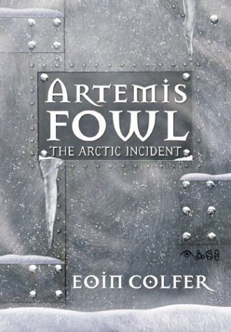 Cover of The Arctic Incident (Artemis Fowl, Book 2)